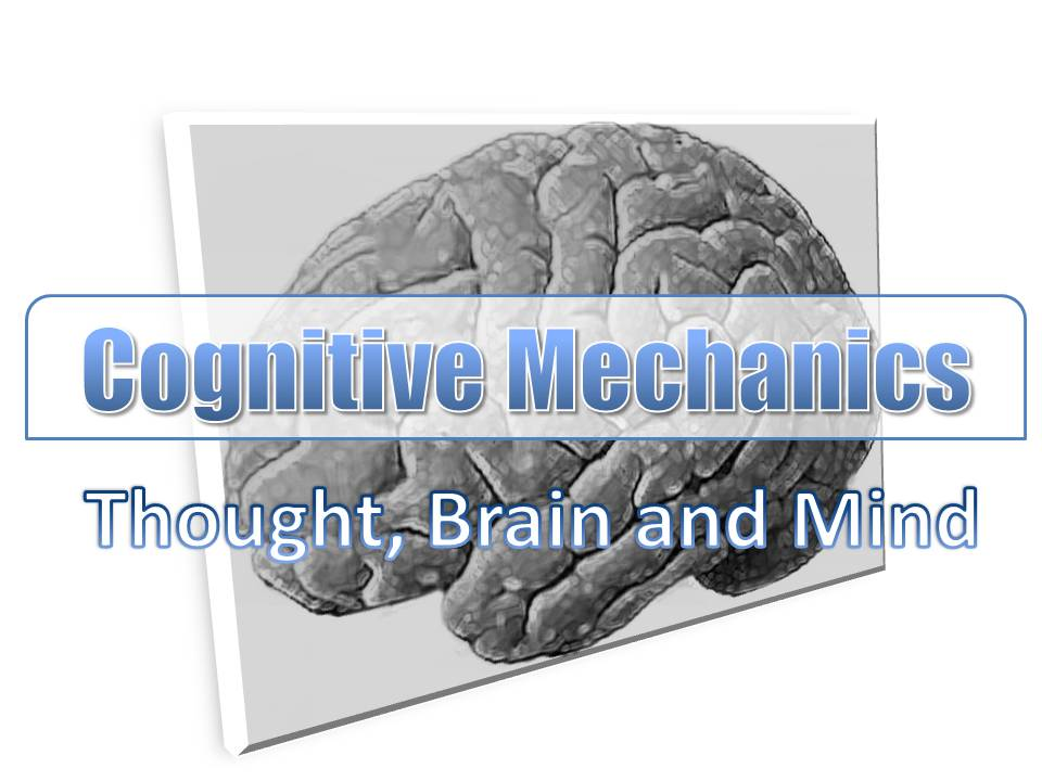 cognitive mechanics